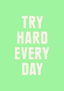 try hard